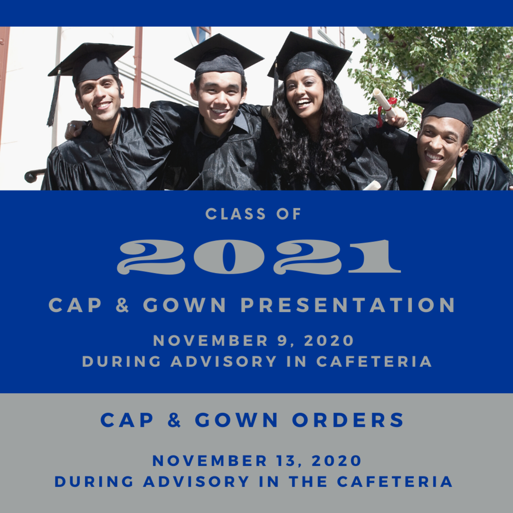 Class of 2021 Cap & Gown Presentation