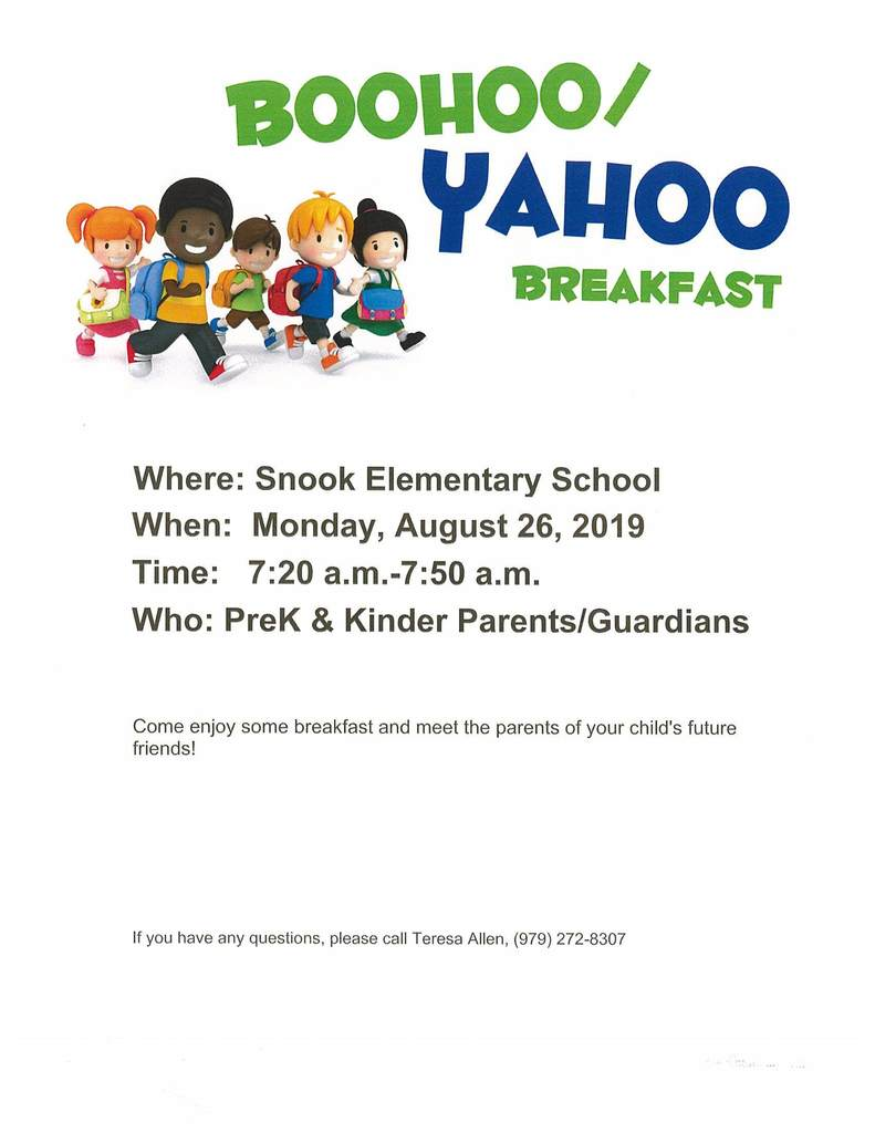 Boohoo Yahoo breakfast at Snook ISD August 26th 7:20 am - 7:50 am