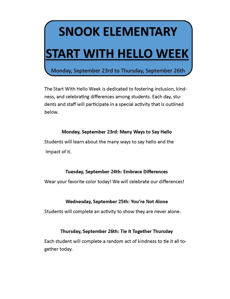 Snook Elementary Start with Hello week Monday September 23rd to Thursday September 26th