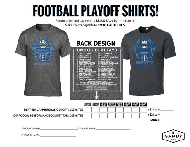 Football Playoff Shirts are now available for order! Please contact Coach Paul at paulb@snookisd.org to place your order. We are offering this design in two types of fabric, Basic Cotton Blend and Performance DriFit. Orders must be in by Monday the 11th.